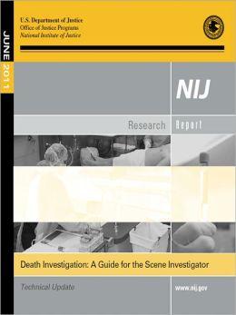 Death Investigation: A Guide for the Scene Investigator (CSI)
