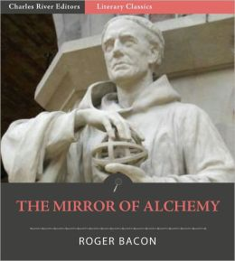 The Mirror of Alchemy (Formatted with Original Commentary)
