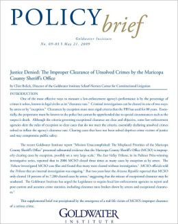Justice Denied: The Improper Clearance of Unsolved Crimes by the Maricopa County Sheriff's Office