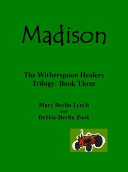 MADISON-The Witherspoon Trilogy Book Three