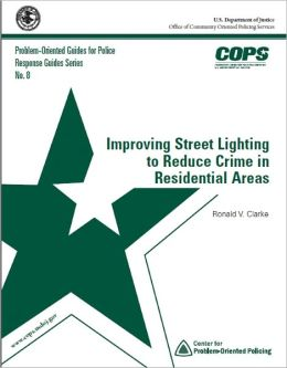 Improving Street Lighting to Reduce Crime in Residential Areas