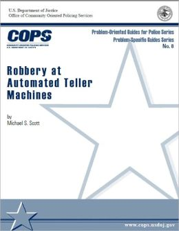 Robbery at Automated Teller Machines (ATMs)