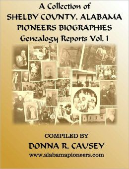 Shelby County, Alabama Pioneers Vol I