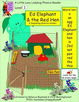 Ed Elephant & the Red Hen-Level 1 Phonics Reader