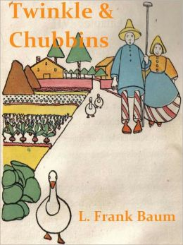 Twinkle and Chubbins: Their Astonishing Adventures in Nature-Fairyland [Illustrated]