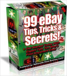 99 eBay Tips Tricks and Secrets