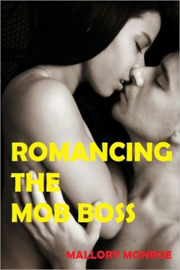 ROMANCING THE MOB BOSS