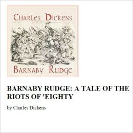 Barnaby Rudge [Illustrated]