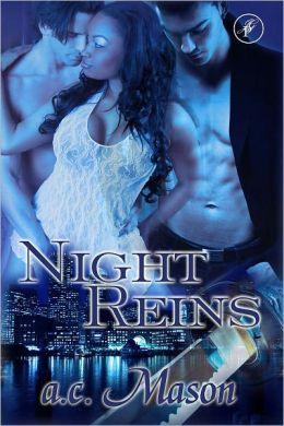 Night Reins
