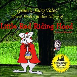 Gram's Fairy Tales - Little Red Riding Hood