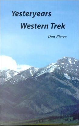 Yesteryears Western Trek