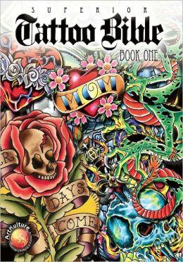 Tattoo Bible - Book One