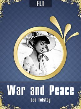 War and Peace § Leo Tolstoy