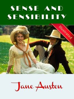 Sense and Sensibility § Jane Austen (Illustrated)