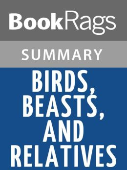 Birds, Beasts, and Relatives by Gerald Durrell l Summary & Study Guide