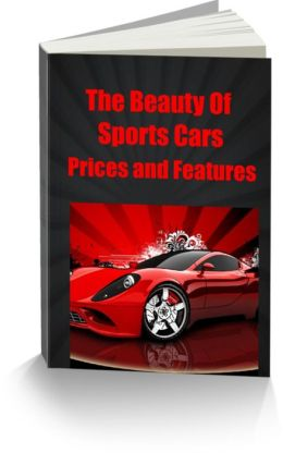 The Beauty Of Sports Cars-Prices and Features