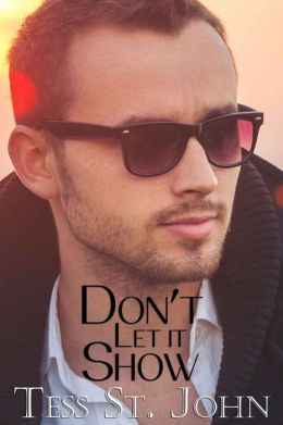 Don't Let It Show (Romantic Suspense ~ Undercover Intrigue Series ~ Book 1)