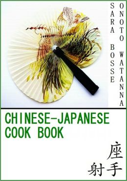 Chinese-Japanese Cook Book [With ATOC]