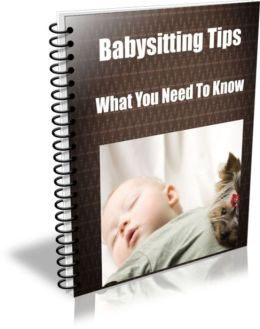 Babysitting Tips-What You Need To Know