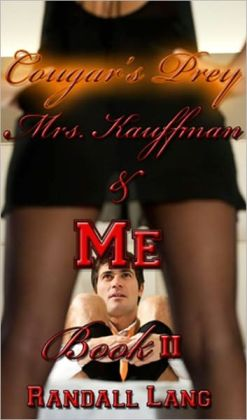 Cougar's Prey [Mrs. Kaufmann And Me, Book 2]