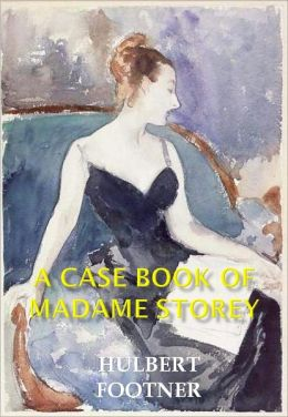 A Case Book of Madame Storey w/Direct link technology (A Classic Detective story)