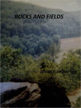 ROCKS AND FIELDS