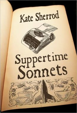 Suppertime Sonnets