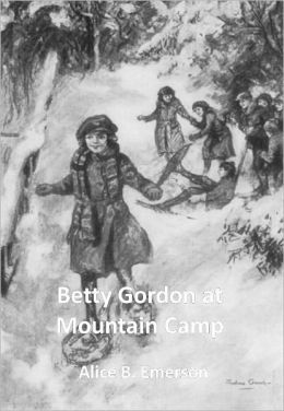 Betty Gordon at Mountain Camp w/Direct link technology (A Mystery Thriller)