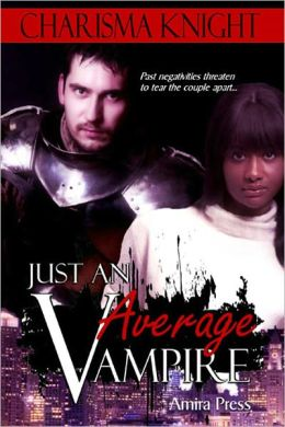 Just An Average Vampire [Interracial Vampire Erotic Romance]