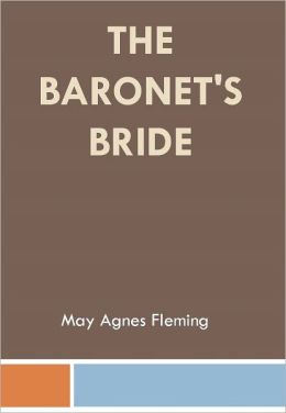 The Baronet's Bride w/Direct link technology (A Mystery Classic)