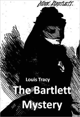The Bartlett Mystery w/Direct link technology (A Mystery Classic)
