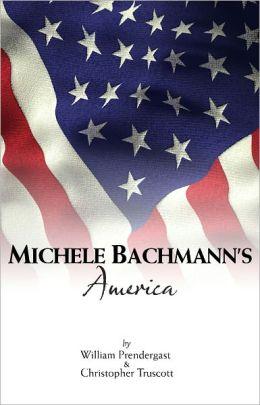 Michele Bachmann's America