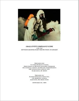 Small Entity Compliance Guide for Respiratory Protection Standard