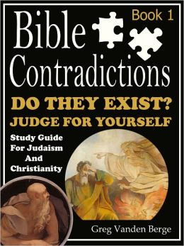 Bible Contradictions – Book 1
