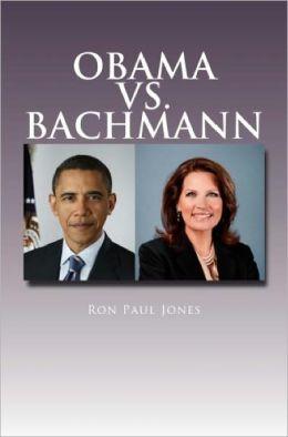 Obama vs. Bachmann