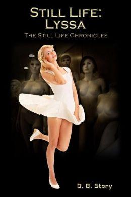 Still Life: Lyssa