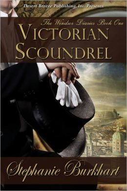The Windsor Diaries Book One: Victorian Scoundrel