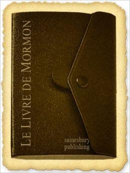 Le Livre de Mormon (Français) - Book of Mormon (French)