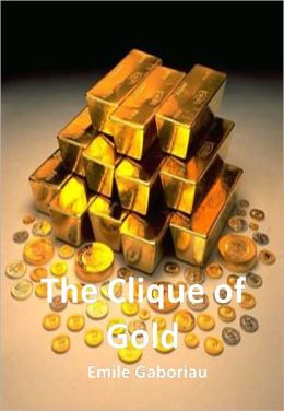 The Clique of Gold w/ DirectLink Technology (A Classic Mystery tale)