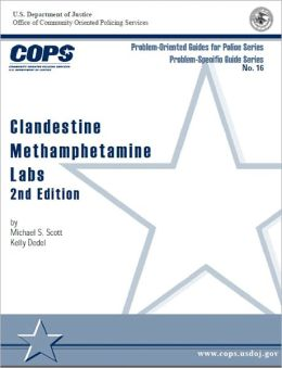 Clandestine Methamphetamine Labs, 2nd Edition