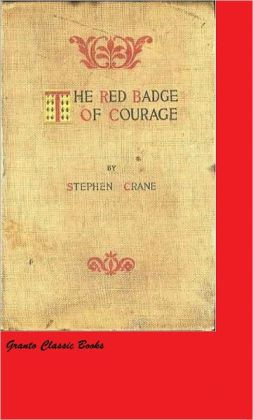 The Red Badge of Courage (Classics Series) by Stephen Crane
