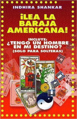 LEA LA BARAJA AMERICANA / ¿TENGO UN HOMBRE EN MI DESTINO?