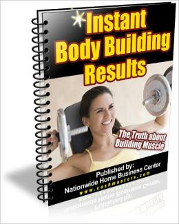 Instant Body Building Results