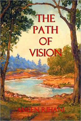 The Path Of Vision: Pocket Essays of East and West