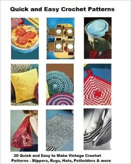 Quick and Easy Crochet Patterns - 20 Vintage Easy to Crochet Vintage Patterns, Casserole Covers and More