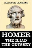 Book Cover Image. Title: The Iliad and the Odyssey of Homer, Author: Homer