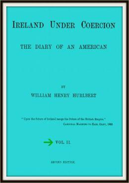 Ireland Under Coercion; the diary of an American V2