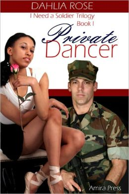 Private Dancer [Interracial Military Erotic Romance]