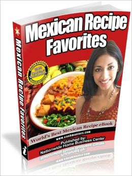Mexican Recipe Favorites