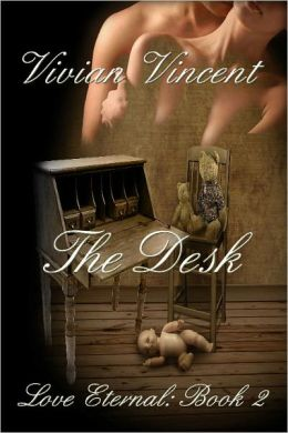 Love Eternal Book Two: The Desk